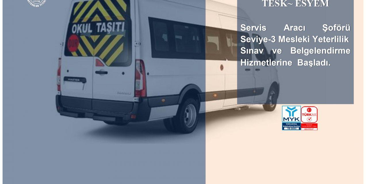 Servis Aracı Şoförü Seviye-3 Mesleki Yeterlilik Belgesi