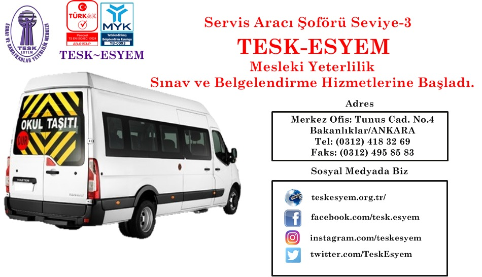 Servis Aracı Şoförü Seviye-3    TESK-ESYEM  Mesleki Yeterlilik Sınav ve Belgelendirme Hizmetlerine Başladı.